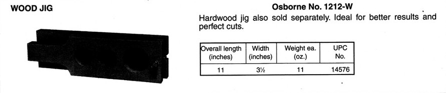 Osborne No. 1212-W  Wood Jig